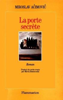 La Porte secrète - MiroslavAcimovic