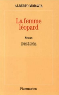 La Femme-léopard - AlbertoMoravia