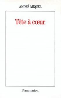 Tête à coeur - AndréMiquel