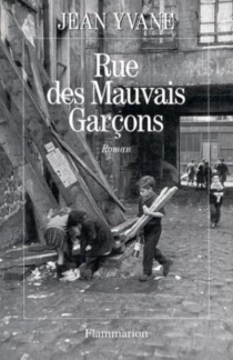 Rue des Mauvais-Garçons - JeanYvane