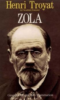 Zola - HenriTroyat