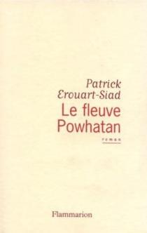 Le fleuve Powhatan - PatrickÉrouart-Siad