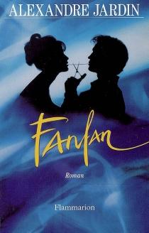 Fanfan - AlexandreJardin