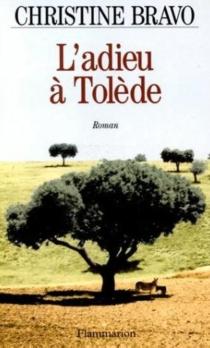 L'adieu à Tolède - ChristineBravo