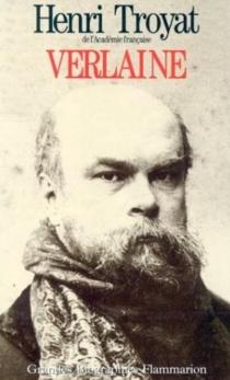 Verlaine - HenriTroyat