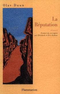 La réputation - OlavDunn