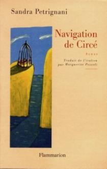 La navigation de Circé - SandraPetrignani