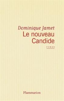 Le Nouveau Candide - DominiqueJamet