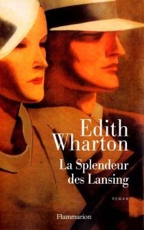 La splendeur des Lansing - EdithWharton