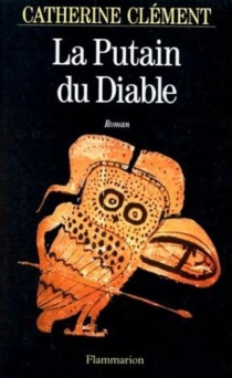 La putain du diable - Catherine Clément