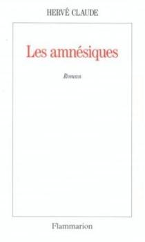 Les amnésiques - HervéClaude