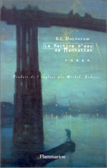 La machine d'eau de Manhattan - Edgar Lawrence Doctorow