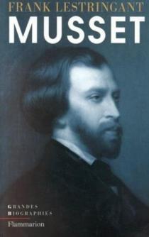 Alfred de Musset - FrankLestringant