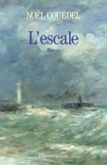 L'escale - NoëlCouëdel