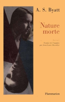 Nature morte - Antonia Susan Byatt