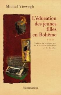 L'éducation des jeunes filles en Bohême - MichalViewegh