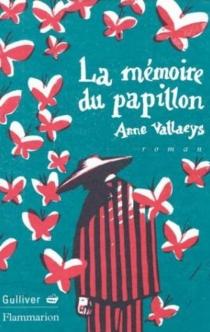 La mémoire du papillon - AnneVallaeys