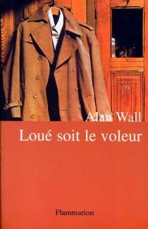 Loué soit le voleur - AlanWall