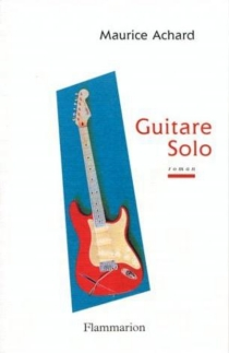 Guitare solo - Maurice Achard