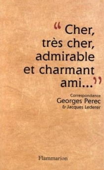 Cher, très cher, admirable et charmant ami : correspondance 1956-1961 - JacquesLederer