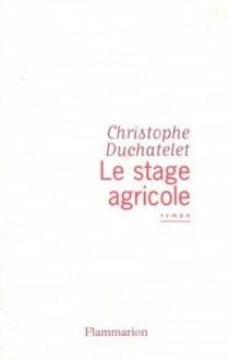 Le stage agricole - ChristopheDuchatelet