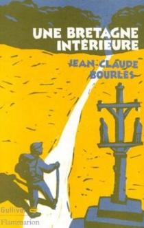 Bretagne intérieure - Jean-ClaudeBourlès