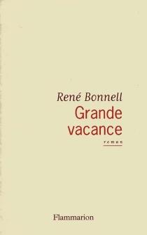 Grande vacance - RenéBonnell
