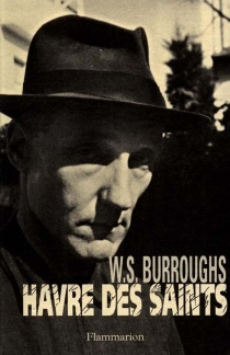 Havre des saints - William Seward Burroughs
