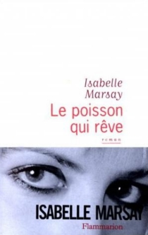 Le poisson qui rêve - IsabelleMarsay
