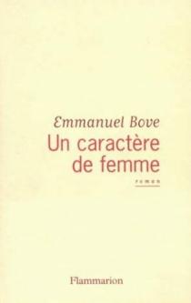 Un caractère de femme - EmmanuelBove