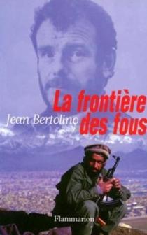 La frontière des fous - JeanBertolino