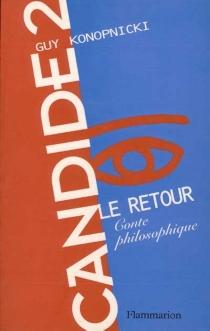 Candide II, le retour - GuyKonopnicki