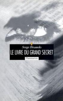 Le livre du grand secret - SergeBrussolo