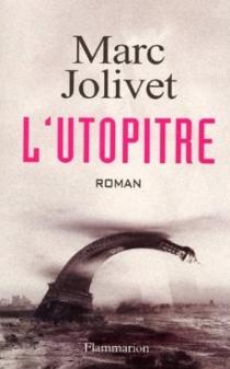 L'utopitre - MarcJolivet