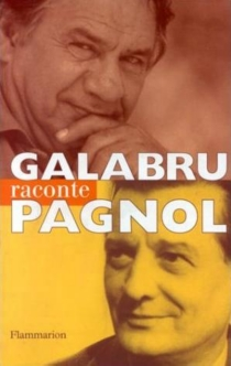 Michel Galabru raconte Pagnol - MichelGalabru