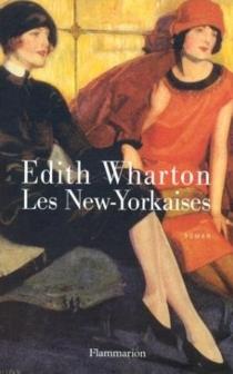 Les New-Yorkaises - EdithWharton