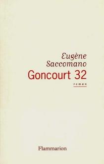 Goncourt 32 - EugèneSaccomano