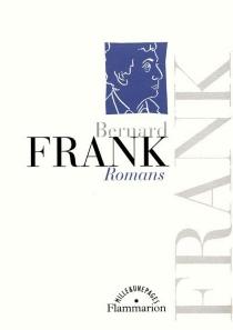 Romans et essais - BernardFrank