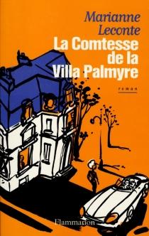La comtesse de villa Palmyre - MarianneLeconte
