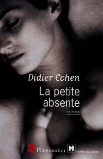 La petite absente - DidierCohen