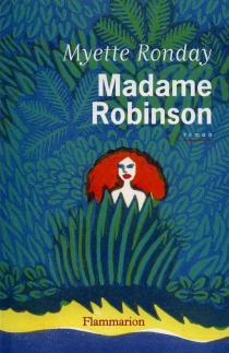 Madame Robinson - Myette Ronday