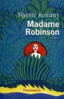 Madame Robinson - MyetteRonday
