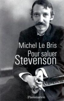 Pour saluer Stevenson - MichelLe Bris