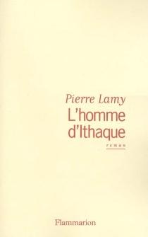 L'homme d'Ithaque - PierreLamy