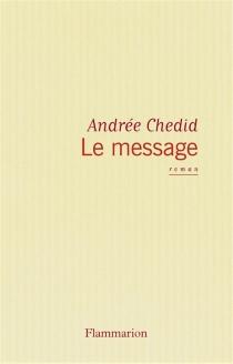Le message - AndréeChedid