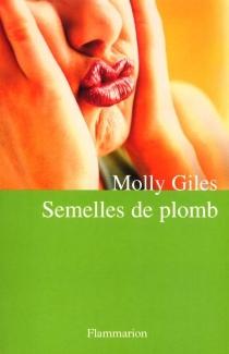 Semelles de plomb - MollyGiles