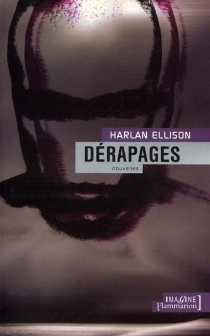 Dérapages - HarlanEllison
