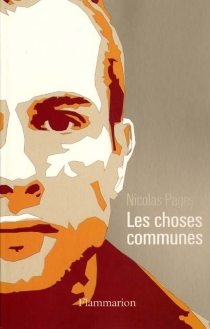 Les choses communes - Nicolas Pages
