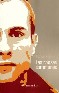 Les choses communes - NicolasPages