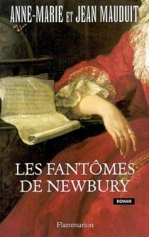 Les fantômes de Newbury - Anne-MarieMauduit